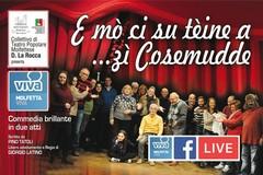"""""""E mò ci su teine a zì Cosemudde?"""", su MolfettaViva torna la commedia in vernacolo"""