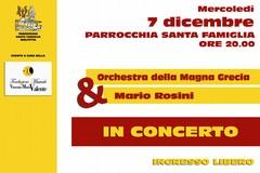 Domani concerto gratuito dell'orchestra della Magna Grecia e Mario Rosini presso la Santa Famiglia