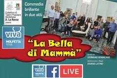 """""""La bella di mammà"""": torna la commedia in vernacolo su MolfettaViva"""