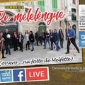 """""""Re mèlelèngue """": la commedia in vernacolo alle ore 18 su MolfettaViva"""