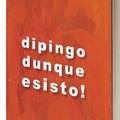 """""""Dipingo, dunque esisto! """", il libro del pittore Grillo"""
