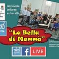 """""""La bella di mammà """": torna la commedia in vernacolo su MolfettaViva"""