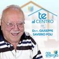 """""""Te Al Centro"""", episodio numero dieci con il dottor Giuseppe Saverio Poli"""